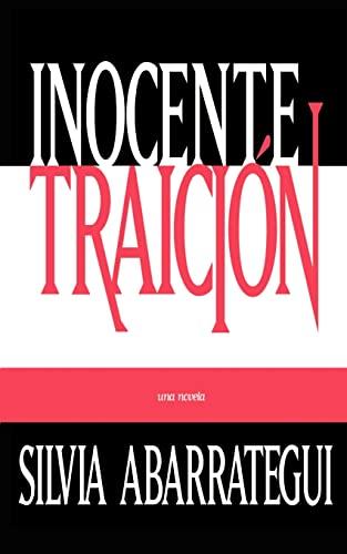 Inocente Traicion (Spanish Edition): Silvia Abarrategui