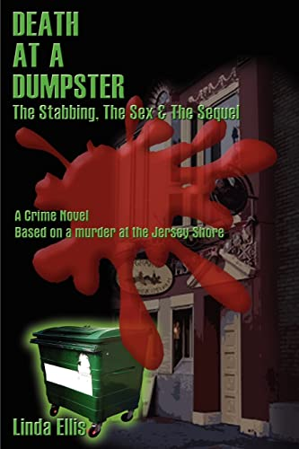 9780759603639: Death at a Dumpster : The Stabbing, the Sex & the Sequel