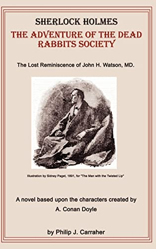 9780759605145: Sherlock Holmes: The Adventure of the Dead Rabbits Society: The Lost Reminiscence of John H. Watson, M.D.