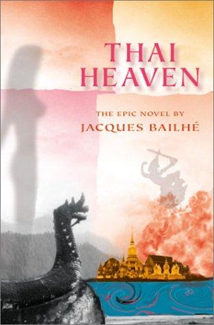 Thai Heaven: Bailhe, Jacques
