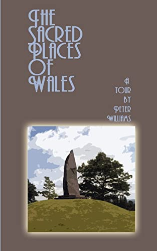 9780759607859: The Sacred Places of Wales: A Modern Pilgrimage