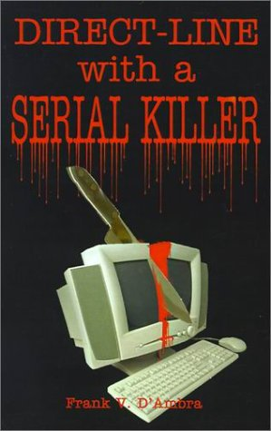 9780759608412: Direct-Line With a Serial Killer