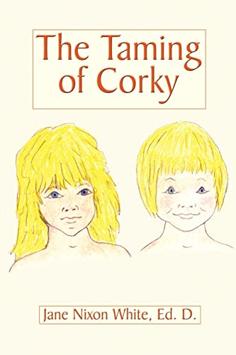 The Taming of Corky: White, Jane Nixon