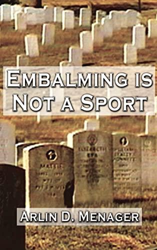 9780759613133: Embalming is Not a Sport