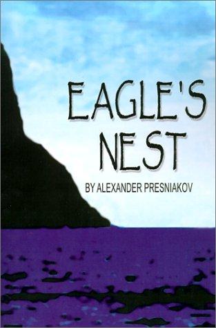 Eagle's Nest: Alexander E. Presniakov