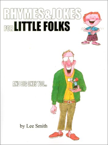 9780759613850: Rhymes and Jokes for Little Folks: And Big Ones Too...