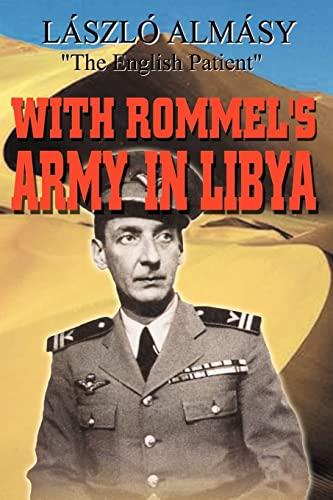 With Rommel's Army in Libya: Almasy, Laszlo