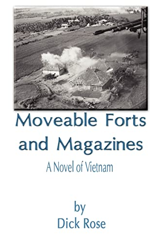 9780759617339: Moveable Forts and Magazines: A Novel of Vietnam