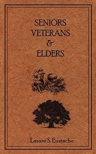 Seniors, Veterans & Elders: Eustache, Luzare S.