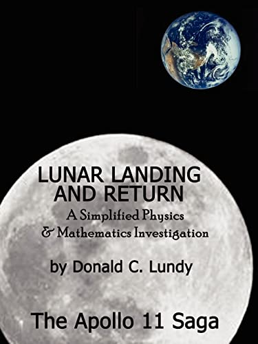 9780759618589: Lunar Landing and Return: A Simplified Physics & Mathematics Investigation-The Apollo II Saga
