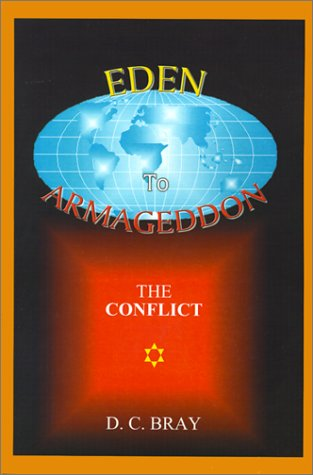 9780759619036: Eden to Armageddon: The Conflict