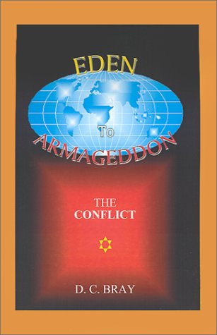 9780759619043: Eden to Armageddon: The Conflict