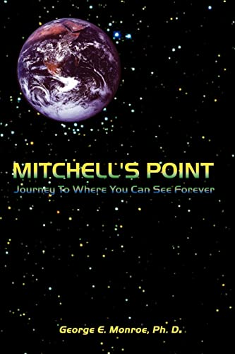 9780759620261: Mitchell's Point: Journey to Where You Can See Forever