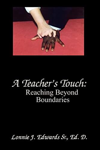 9780759620940: A Teacher's Touch: Reaching Beyond Boundaries