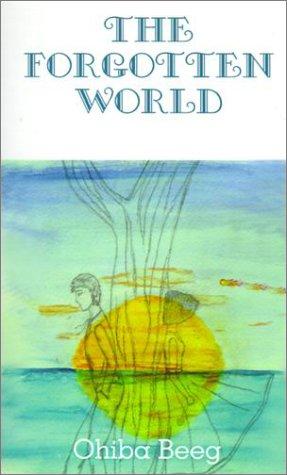 9780759621169: The Forgotten World