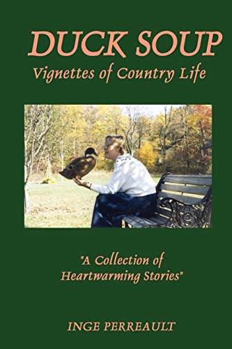 9780759621459: Duck Soup Vignettes of Country Life