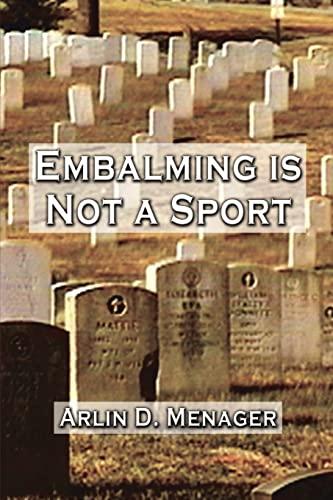 9780759622036: Embalming is Not a Sport