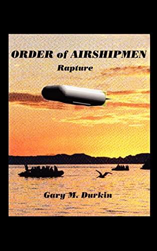 9780759624399: Order of Airshipmen: Rapture