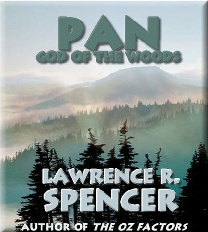 Pan: God of the Woods: Lawrence R. Spencer