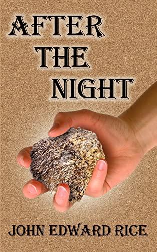 After the Night: John E. Rice