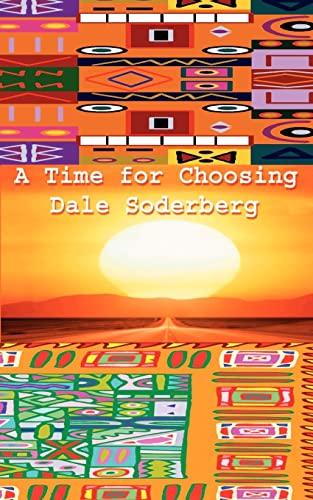 A Time for Choosing: Soderberg, Dale