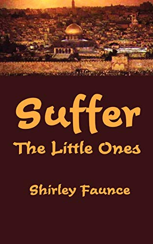 Suffer the Little Ones: Shirley Faunce