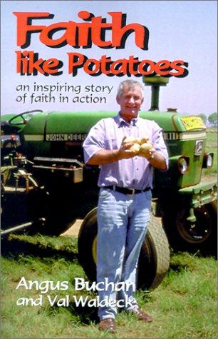 9780759632363: Faith Like Potatoes: An Inspiring Story of Faith in Action
