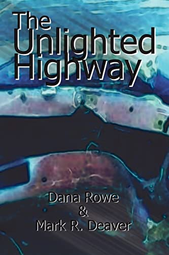 9780759633100: The Unlighted Highway