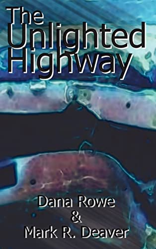 9780759633117: The Unlighted Highway