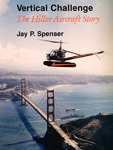 9780759633995: Vertical Challenge: The Hiller Aircraft Story