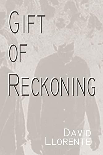 Gift of Reckoning: David Llorente