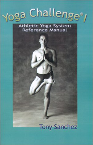 9780759638358: Yoga Challenge I: Athletic Yoga System Reference Manual