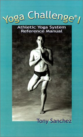 9780759638365: Yoga Challenge I: Athletic Yoga System; Reference Manual