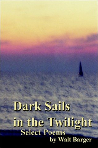 9780759639133: Dark Sails in the Twilight