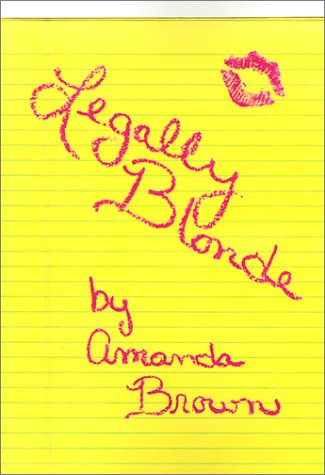 9780759640184: Legally Blonde