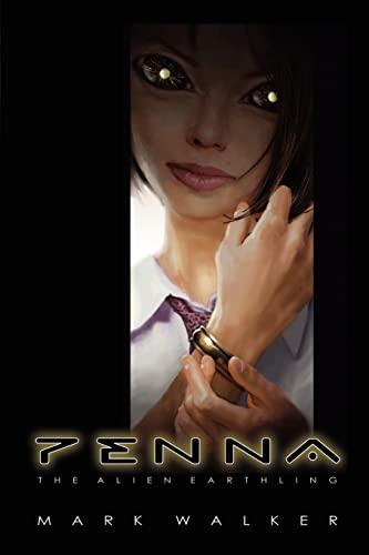9780759641167: Penna: The Alien Earthling