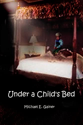9780759644090: Under a Child's Bed