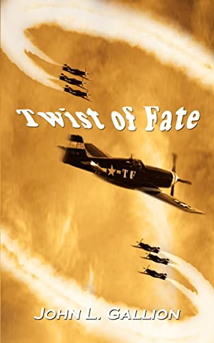 Twist of Fate: John L. Gallion