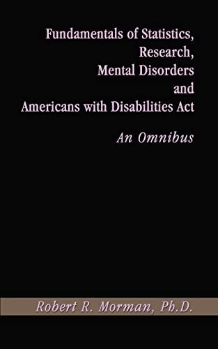 9780759646513: Fundamentals of Statistics, Research, Mental Disorders and Americans with Disabilities Act-An Omnibu