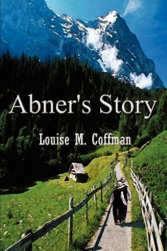 9780759648241: Abner's Story