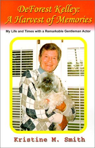 9780759653085: Deforest Kelley: A Harvest of Memories; My Life and Times with a Remarkable Gentleman Actor