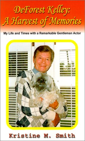 9780759653092: Deforest Kelley: A Harvest of Memories; My Life and Times with a Remarkable Gentleman Actor