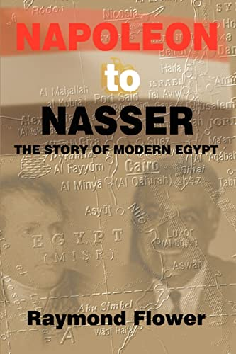 9780759653931: Napoleon to Nasser: The Story of Modern Egypt