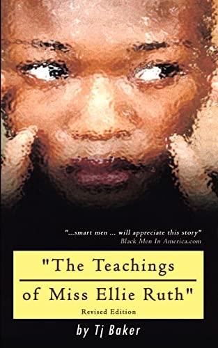 9780759657861: The Teachings of Miss Ellie Ruth