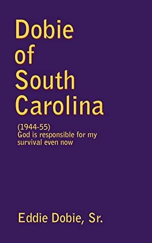 Dobie of South Carolina: Sr. Eddie Dobie
