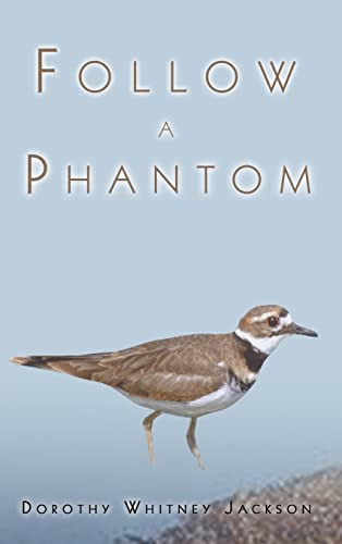 Follow a Phantom: Dorothy Whitney Jackson