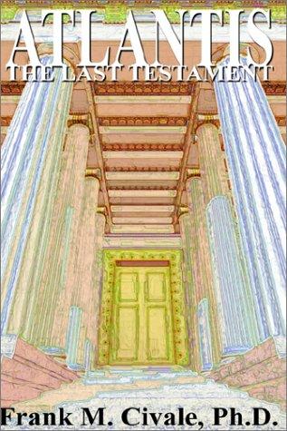 9780759661288: ATLANTIS, THE LAST TESTAMENT