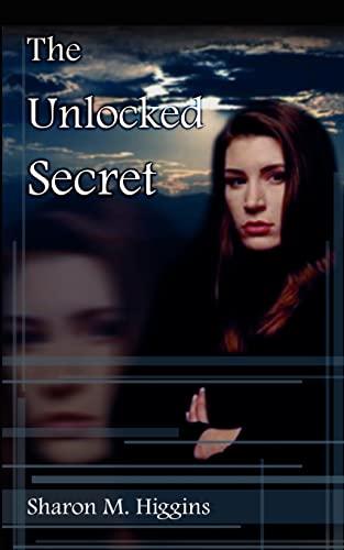 9780759661820: The Unlocked Secret