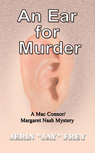 An Ear for Murder (Mac Connor/Margaret Nash Mysteries): Frey, Jerin