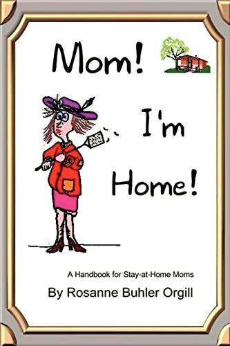 9780759662629: Mom! I'm Home!